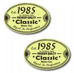 PAIR Distressed Aged Established 1985 Aged To Perfection Oval Design Vinyl Car Sticker 70x45mm Each